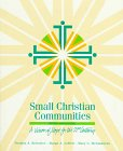 img - for Small Christian Communities: A Vision of Hope for the 21st Century book / textbook / text book