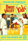 Julie the Karate Kid, Francine Pascal, 0553481037
