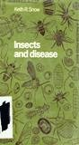 Insects and Disease, Keith R. Snow, 0470810173