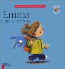 """Afficher """"Emma a deux maisons"""""""