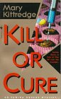 Kill or Cure, Mary Kittredge, 0553575856