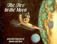 The Tree in the Moon and Other Legends of Plants and Trees, Rosalind Kerven, 0521342694