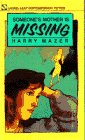 Someone's Mother Is Missing, Harry Mazer, 0440210976