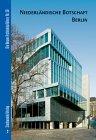 Niederlandische Botschaft Berlin, Fournier, Isabel von and Schimmelpenninck, Just, 3933743931