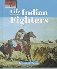 The Way People Live - Life Among the Indian Fighters