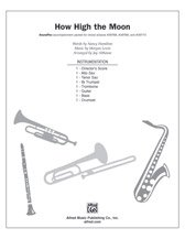 How High the Moon - Lyrics by Nancy Hamilton, music by Morgan Lewis / arr. Jay Althouse - Instrumental Parts
