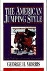 img - for The American Jumping Style (Doubleday Equestrian Library) book / textbook / text book