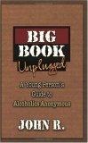 The Big Book Unplugged: A Young Person's Guide to Alcoholics Anonymous