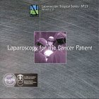 Laparoscopy for the Cancer Patient, , 1888829176