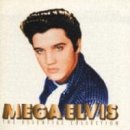 Elvis Presley - Mega Elvis - Zortam Music