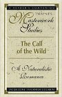 Call of the Wild : A Naturalistic Romance, Tavernier-Courbin, Jacqueline, 0805780815