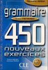 Le Nouvel Entraînez-vous Grammaire - Niveau intermédiaire. 450 nouveaux exercices: Grammaire. 450 nouveaux exercices. Niveau intermediaire. Nouvelle edition