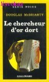 img - for Le chercheur d'or dort book / textbook / text book