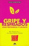 Gripe y Resfriados, R. Sahelian and V. D. Toews, 8489920958