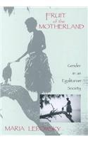 Fruit of the Motherland [Paperback] [1993] (Author) Maria Lepowsky