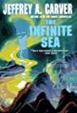 The Infinite Sea (Chaos Chronicles/Jeffrey A. Carver, Vol 3)