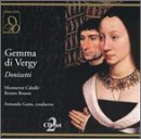Gemma Di Vergy by Opera D'oro