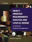 img - for Object-Oriented Requirements Analysis and Logical Design: A Software Engineering Approach by Donald G. Firesmith (1993-01-20) book / textbook / text book