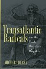 Transatlantic Radicals and the Early American Republic, Michael Durey, 0700608230