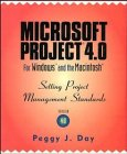 Microsoft Project 4.0 for Windows and the Macintosh, Peggy J. Day, 0471286109