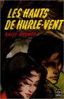 Les Hauts de Hurle-Vent par Brontë