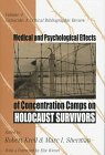 Medical And Psychological Effects Of Concentration Camps On Holocaust Survivors (Genocide)