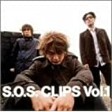 S.O.S. CLIPS VOL.1 [DVD]