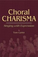 Choral Charisma : Singing with Expression