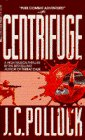 Centrifuge, J. C. Pollock, 0440111560