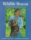 Wildlife Rescue, Jennifer Owings Dewey, 1563970457