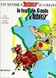 Le Tour De Gaule D'Asterix (Une Aventure d'Asterix) (French Edition)