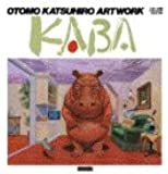 KABA 1971-1989 ILLUSTRATION COLLECTION [Comic] by KATSUHIRO OTOMO