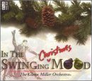In the Swinging Christmas Mood (In The Christmas Mood Glenn Miller Orchestra)