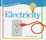 Electricity (Science All Around Me)