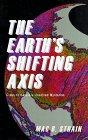 The Earth's Shifting Axis, Mac B. Strain, 1882360311