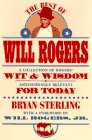 The Best of Will Rogers, Bryan B. Sterling, 1567310788