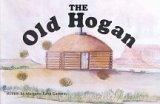 The Old Hogan, Margaret K. Garaway, 0963885103