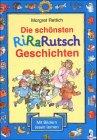 img - for Die sch nsten RiRaRutsch- Geschichten. Sammelband. ( Ab 5 J.). book / textbook / text book