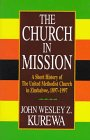 The Church in Mission, John Wesley and Zwomunondita Kurewa, 0687010330