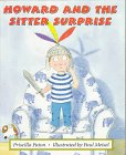 Howard and the Sitter Surprise, Priscilla Paton, 0395718147
