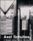 Axel Schultes in Bangert, Jansen, Scholz, Schultes Projekte 1985-1991, Charlotte Frank, 343302328X