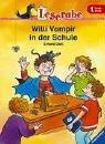 Leserabe. Willi Vampir in der Schule. 1. Lesestufe, ab 1. Klasse (Leserabe - 1. Lesestufe)