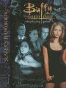Buffy Slayers Handbook *OP (Buffy RPG) by Buffy the Vampire Slayer