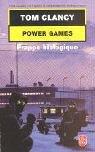 Power Games, tome 4 : Frappe biologique par Clancy