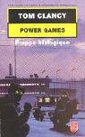 Power Games, tome 4 : Frappe biologique par Tom Clancy