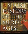 A Short History of the Middle Ages, second edition