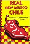 Kostenloser Download von Ebooks-Zeitschriften Real New Mexico Chile: An Insider's Guide to Cooking with Chile PDF by Sandy Szwarc 1885590156