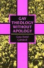 Gay Theology Without Apology, Gary David Comstock, 0829809449
