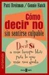 img - for COMO DECIR NO SIN SENTIRSE CULPABLE book / textbook / text book