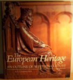 The European Heritage, A. G. Lehmann, 0714823074